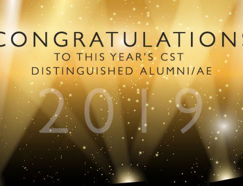 Congratulations to This Year's CST Distinguished Alumni/ae